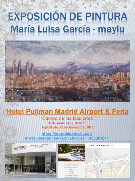 Exposicion Hotel Pulman Madrid 2017 -2018